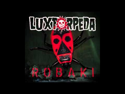 Luxtorpeda - Hymn