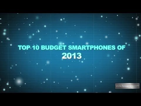 Top 10 Budget SmartPhones of 2013