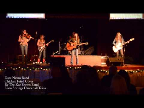 Chicken Fried Covered By The Dara Niemi Band