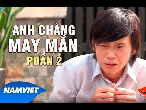 Liveshow Hoài Linh 8 Phần 2 - Anh Chàng May Mắn [Hoài Linh, Trường Giang, Nhật Cường]