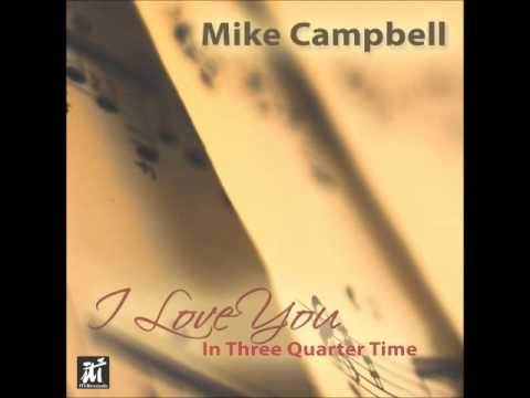 mike campbell i love you in three quarter time the legacy online metal music video by MIKE CAMPBELL