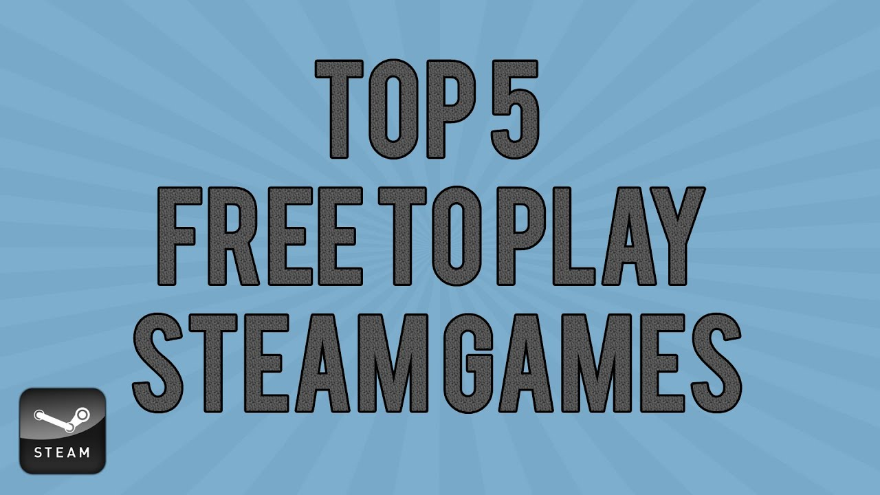 best free to play games on steam 2013