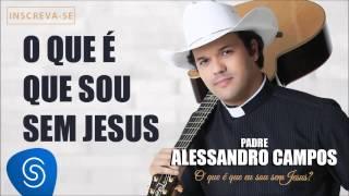 O Que é Que Eu Sou Sem Jesus - Youtube
