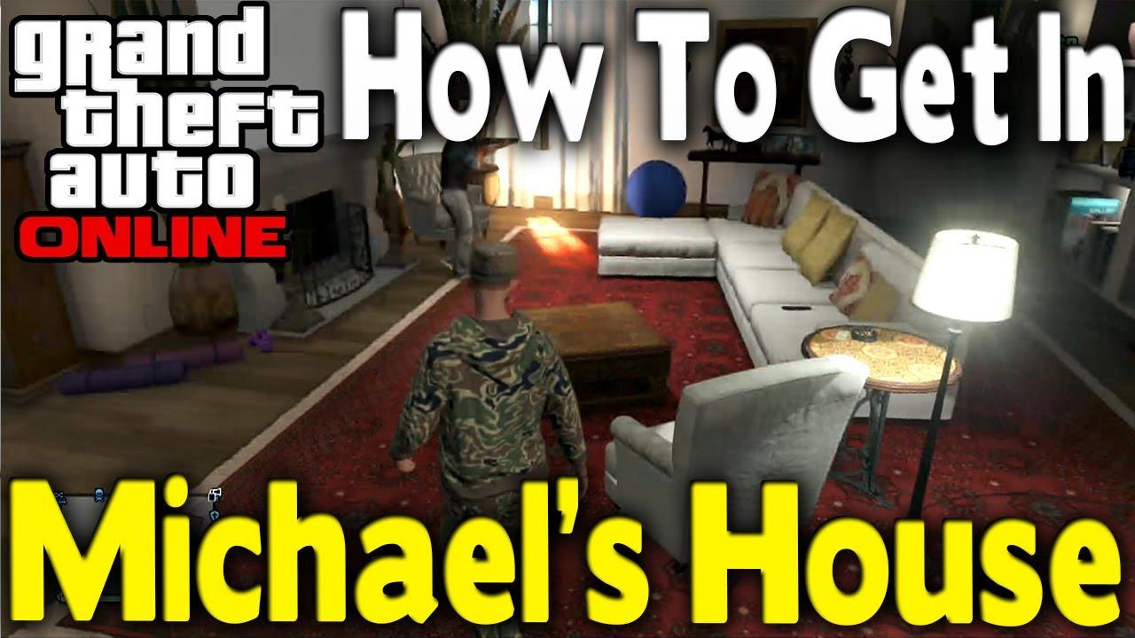 Gta Online How To Get Inside Michael 39 S House Gta V