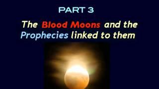 THE BLOOD MOON PROPHECIES (3B): RAPTURE WATCH 2014