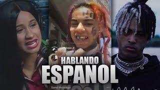 TRAPEROS hablando ESPAÑOL 🔥 XXXTENTACION, 6IX9INE & CARDI B | BRAYAN TRAP