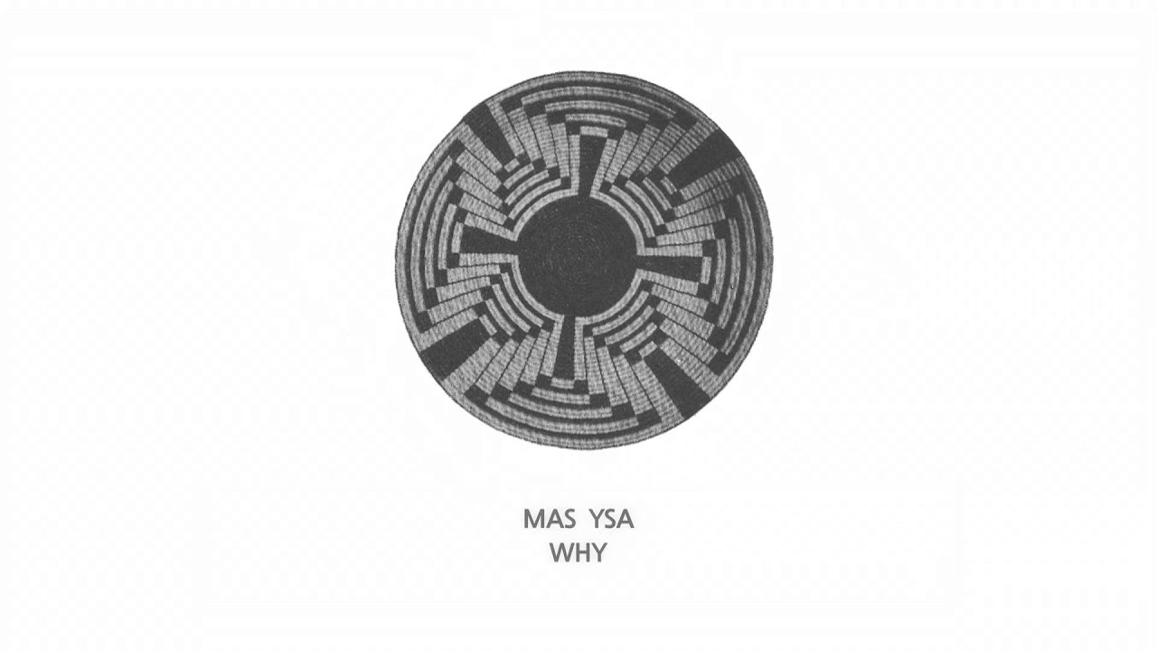 Mas Ysa - Why Review