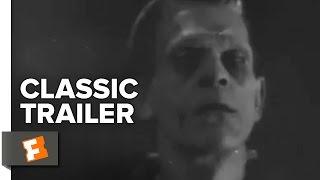 Frankenstein Official Trailer #1 Boris Karloff Movie