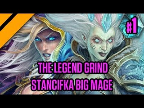 The Legend Grind - Stancifka Big Mage - P1
