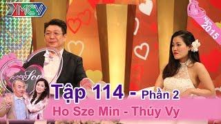 Cặp vợ chồng với tình yêu xuyên biên giới đáng ngưỡng mộ | Ho Sze Ming - Thúy Vy | VCS 114