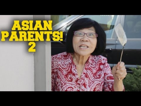 THINGS ASIAN PARENTS DO #2