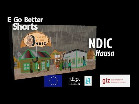 E Go Better SHORTS: NDIC (Hausa) /Microfinance Education