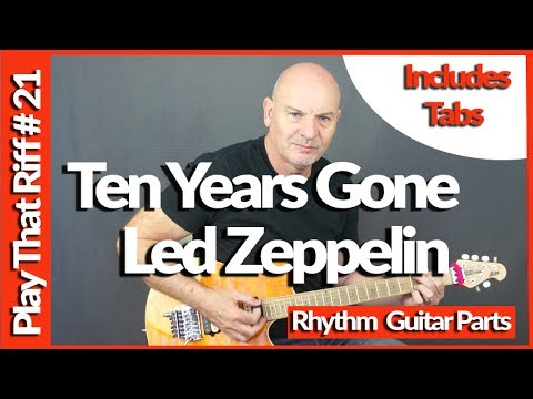 Ten Years Gone By Led Zeppelin Guitar Lesson Play That Riff #21