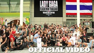 TLLG's Lady Gaga Flash Mob Thailand (Official Video)