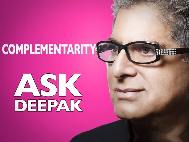 What is Complementarity? (with Menas Kafatos) | Ask Deepak!