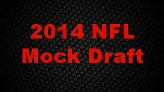 2014 NFL Mock Draft (2nd Edition)