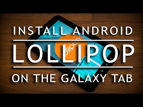 How to install android lollipop 5 on GT-P1000 galaxy tab|OMNI ROM!