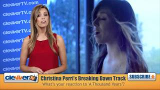 "'Breaking Dawn' Soundtrack: Christina Perri's ""A Thousand"