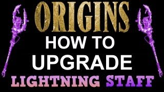 """Black Ops 2 Origins"" How To UPGRADE LIGHTNING Staff! ""HOW"