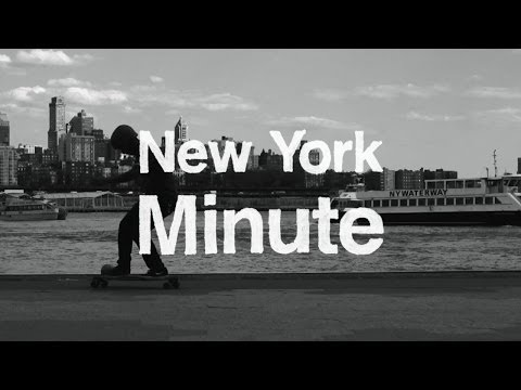New York Minute: Waterway feat. Steven Vera - Wheelbase Magazine