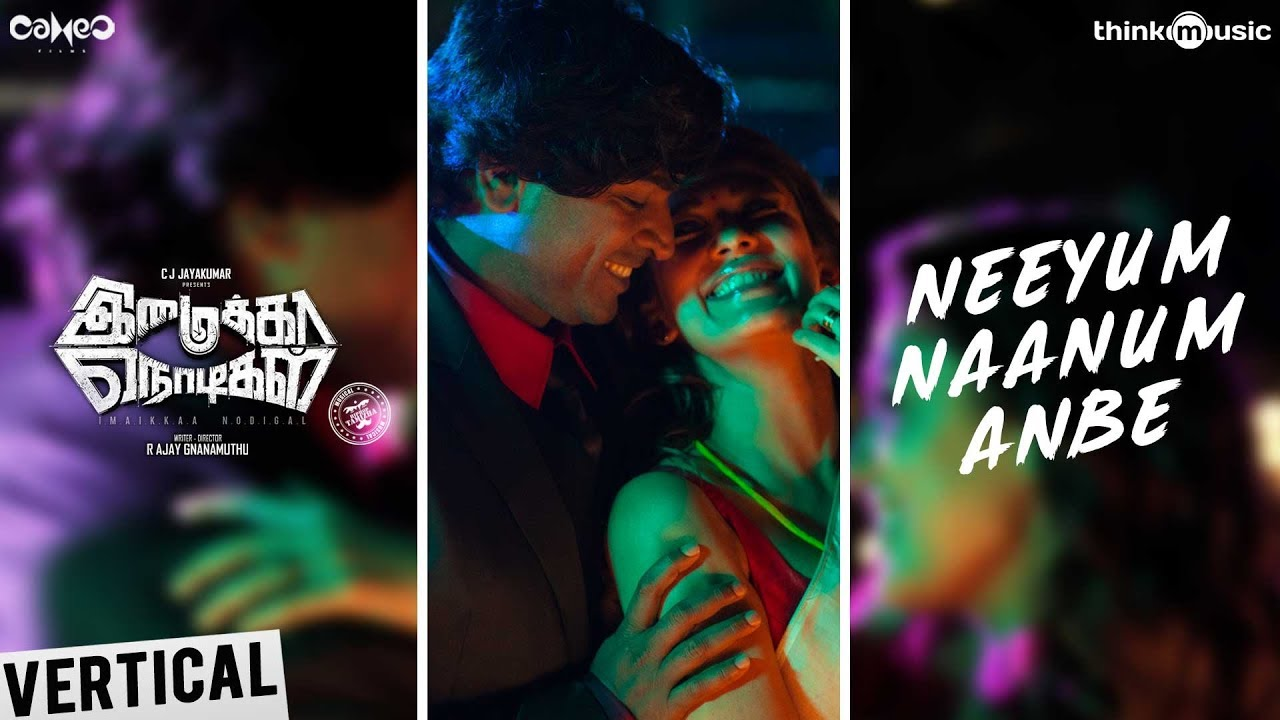 Imaikkaa Nodigal | Neeyum Naanum Anbe - Full Vertical| Vijay Sethupathi, Nayanthara | Hiphop Tamizha