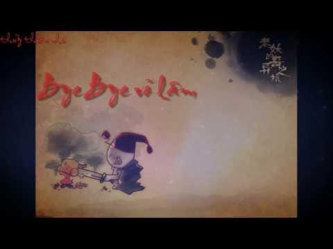 [vietsub+kara]Bye bye võ lâm_Âm Tần Quái Vật