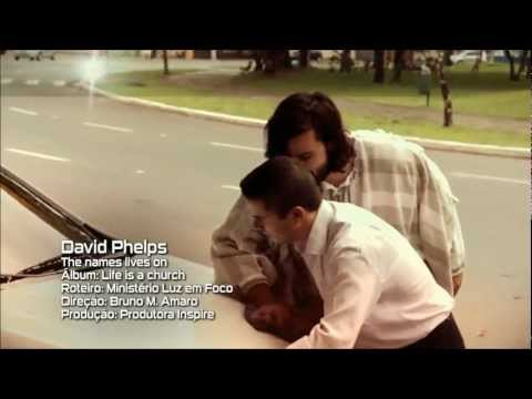 Jesus, Amigo de Todas as Horas - Tradução: The Name Lives On (David Phelps)