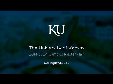 The University of Kansas Campus Master Plan