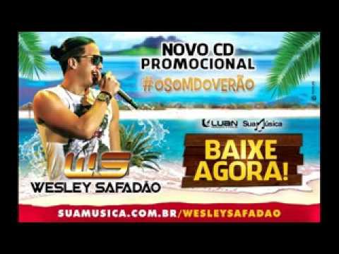 CD WESLEY SAFADÃO E GAROTA SAFADA VERÃO 2015 COMPLETO REPERTORIO NOVO  MARÇO 2015