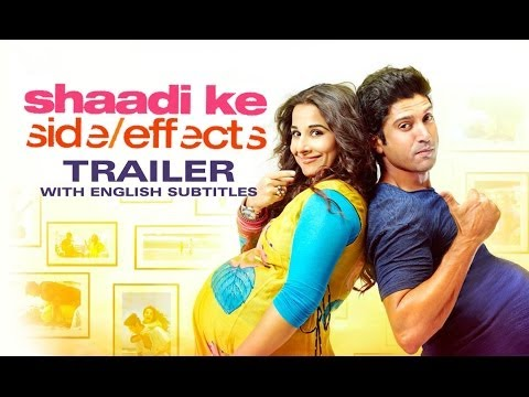 Shaadi Ke Side Effects - Theatrical Trailer with English Subtitles ft. Farhan Akhtar, Vidya Balan
