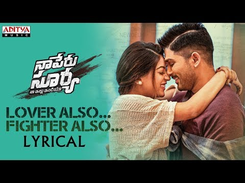Lover Also Fighter Also Lyrical | Naa Peru Surya Naa Illu India