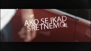 Jasna Mangafic -  AKO SE SRETNEMO (Lyrics Video 2018)