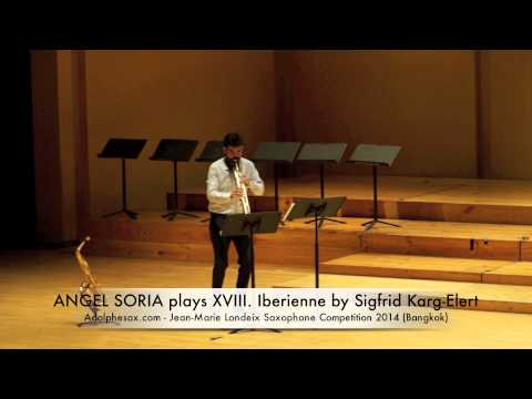 ANGEL SORIA plays XVIII Iberienne by Sigfrid Karg Elert