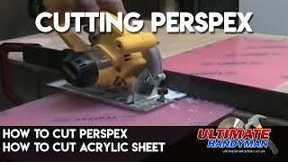 How to cut perspex | Cut Plexiglas