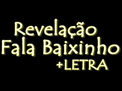 Revelação - Fala Baixinho +LETRA