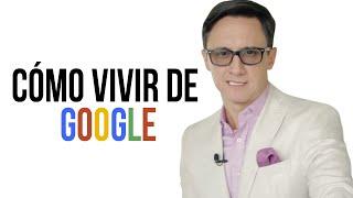 Como vivir de Google
