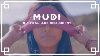 Mudi - Die Frau aus dem Orient feat. Ibo [Offizielles Video]