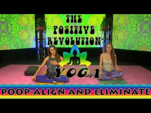 Yoga To Help You POOP on The Positive Revolution Presents Yoga