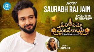 Saurabh Raj Jain Exclusive Interview