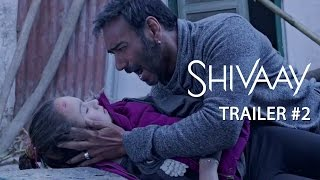 Shivaay - Official Trailer # 2 - Ajay Devgn..