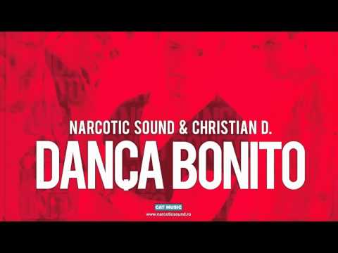 Narcotic Sound feat. Christian D - Danca Bonito ( Extended Version ) HQ Sound.mp4