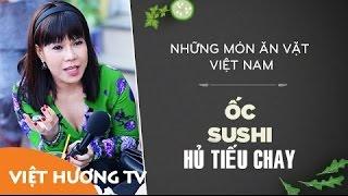 Ốc - Sushi - Hủ Tiếu Chay Cùng Việt Hương