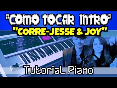 Intro Piano Tutorial Corre-Jesse & joy