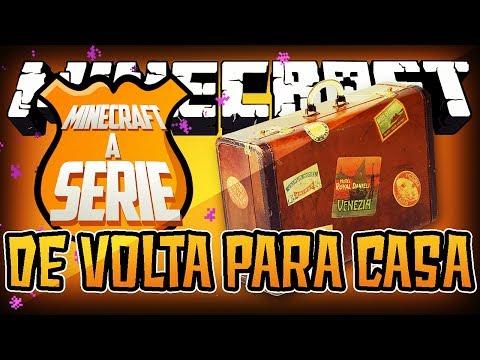 Minecraft A SÉRIE #14 - De volta para casa!