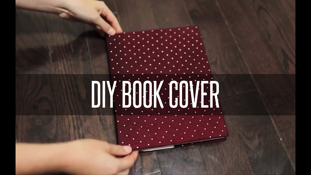 Book Cover Diy ~ Diy slip on book cover youtube