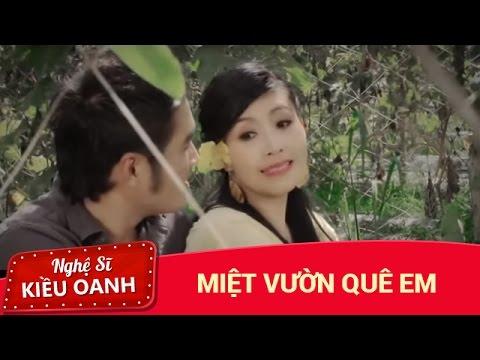 Miet Vuon Que Em [MV] - Kieu Oanh & Hoang Nhat