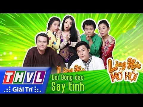THVL | Làng hài mở hội - Tập 16: Say tình - Đội Đồng dao