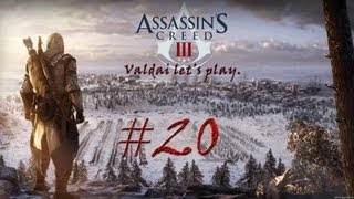 Assassin´s Creed 3. Серия 20 - На тропе войны.