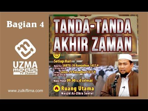 [Tanda Besar Kiamat #4] : DAJJAL AKAN MUNCUL   AzZikra Sentul Bogor   Ust. Zulkifli M. Ali, Lc, MA.