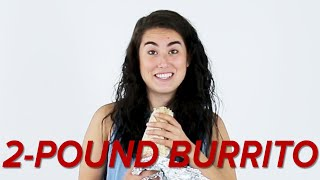 We Tried To Gain 2 Pounds By Eating A 2 Pound Burrito